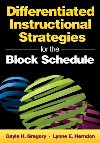 Differentiated Instructional Strategies for the Block Schedule 9781412950961