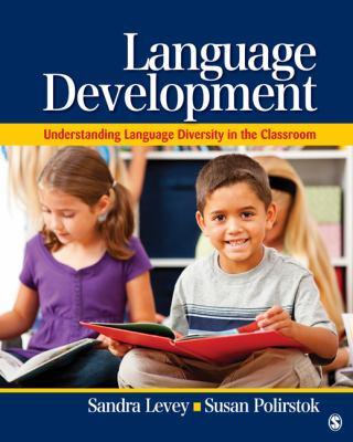 Language Development: Understanding Language Diversity in the Classroom 9781412974073