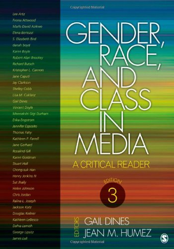 Gender, Race, and Class in Media: A Critical Reader 9781412974417