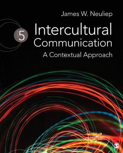 Intercultural Communication: A Contextual Approach 9781412976893