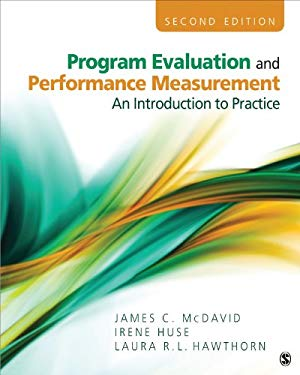 Program Evaluation and Performance Measurement: An Introduction to Practice 9781412978316