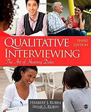 Qualitative Interviewing: The Art of Hearing Data 9781412978378