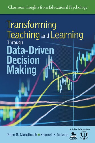 Transforming Teaching and Learning Through Data-Driven Decision Making 9781412982047
