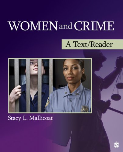 Women and Crime: A Text/Reader 9781412987509