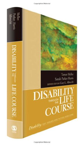 Disability Through the Life Course 9781412987677