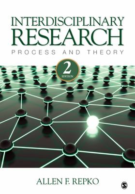 Interdisciplinary Research: Process and Theory 9781412988773