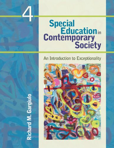 Special Education in Contemporary Society: An Introduction to Exceptionality 9781412988933