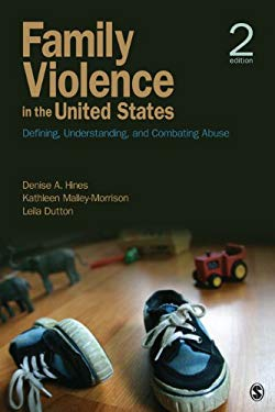 Family Violence in the United States: Defining, Understanding, and Combating Abuse 9781412989008