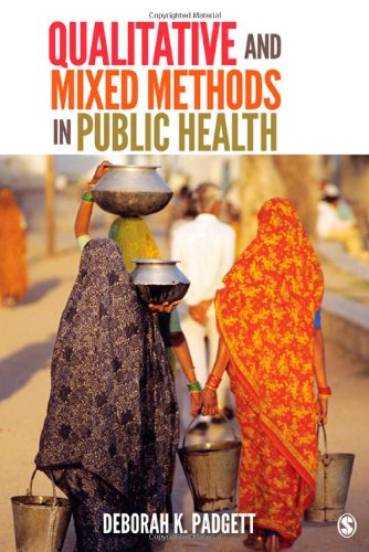 Qualitative and Mixed Methods in Public Health 9781412990332