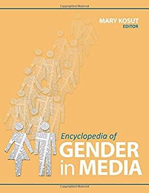 Encyclopedia of Gender in Media 9781412990790