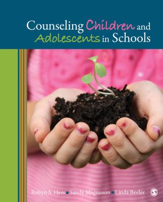 Counseling Children and Adolescents in Schools 9781412990875