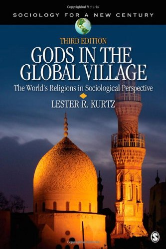 Gods in the Global Village: The World's Religions in Sociological Perspective 9781412991254
