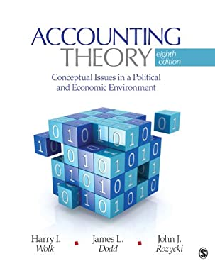 Accounting Theory: Conceptual Issues in a Political and Economic Environment 9781412991698