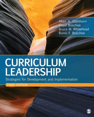 Curriculum Leadership: Strategies for Development and Implementation 9781412992190