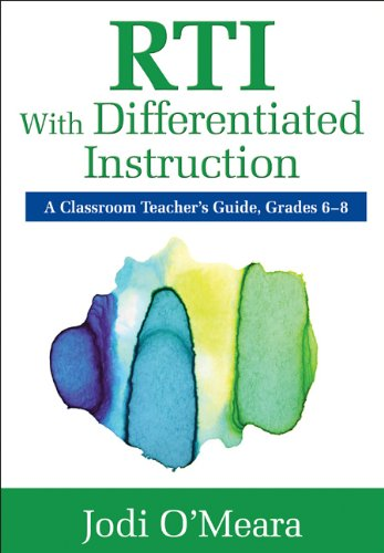 RTI with Differentiated Instruction, Grades 6-8: A Classroom Teacher's Guide 9781412995269