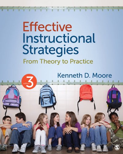 Effective Instructional Strategies: From Theory to Practice 9781412995726