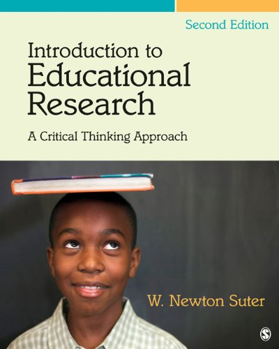 Introduction to Educational Research: A Critical Thinking Approach 9781412995733