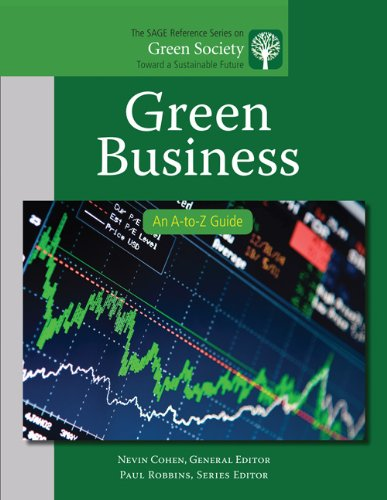 Green Business: An A-To-Z Guide 9781412996846