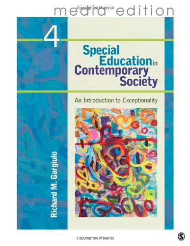 Special Education in Contemporary Society, 4e Media Edition: An Introduction to Exceptionality 9781412996952