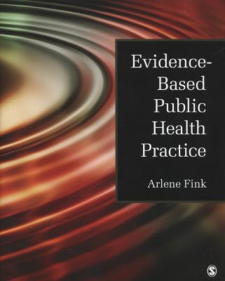 Evidence-Based Public Health Practice 9781412997447