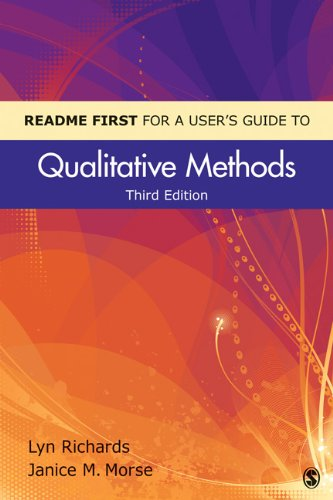Readme First for a User's Guide to Qualitative Methods 9781412998062
