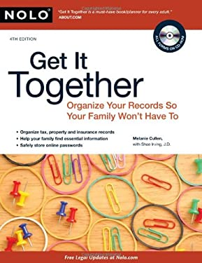 Get It Together: Organize Your Records So Your Family Won't Have to [With CDROM] 9781413312713
