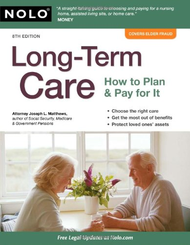 Long-Term Care: How to Plan and Pay for It 9781413312720