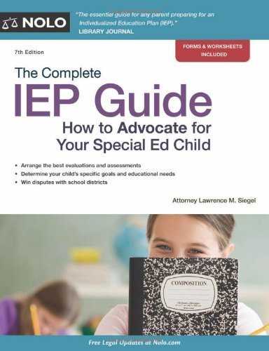 The Complete IEP Guide: How to Advocate for Your Special Ed Child 9781413313130