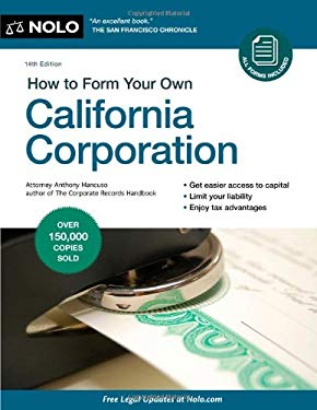 How to Form Your Own California Corporation 9781413313192