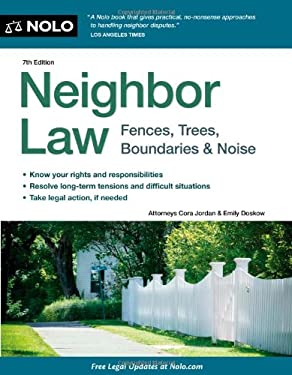 Neighbor Law: Fences, Trees, Boundaries & Noise 9781413313208