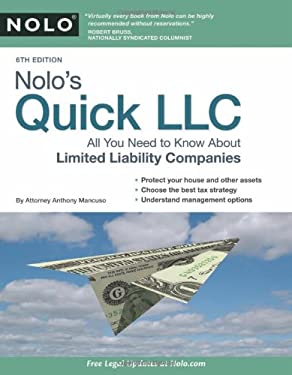 Nolo's Quick LLC: All You Need to Know about Limited Liability Companies 9781413313246