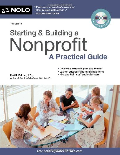 Starting & Building a Nonprofit: A Practical Guide [With CDROM] 9781413313291