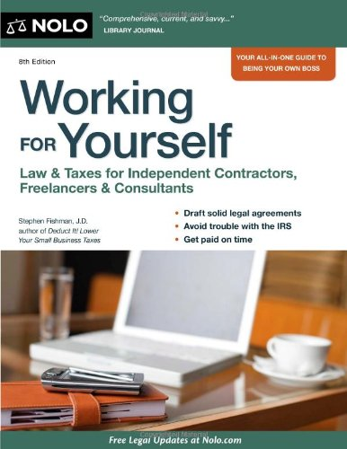 Working for Yourself: Law & Taxes for Independent Contractors, Freelancers & Consultants 9781413313314