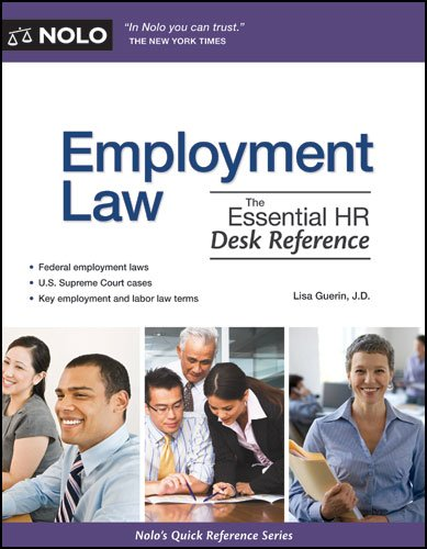 Employment Law: The Essential HR Desk Reference 9781413313338