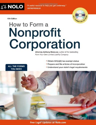 How to Form a Nonprofit Corporation [With CDROM] 9781413313864