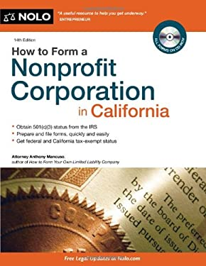 How to Form a Nonprofit Corporation in California 9781413313871