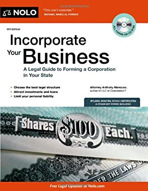 Incorporate Your Business: A Legal Guide to Forming a Corporation in Your State [With CDROM] 9781413313888