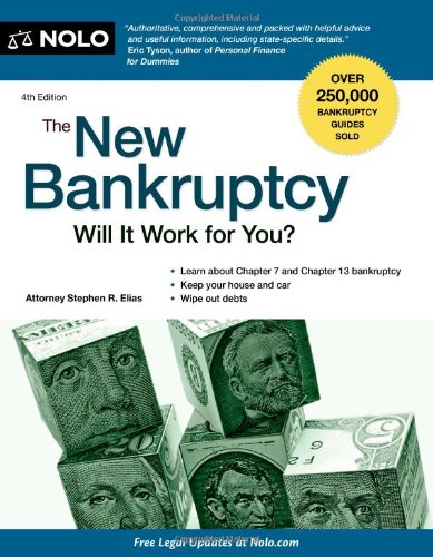 The New Bankruptcy: Will It Work for You? 9781413313918