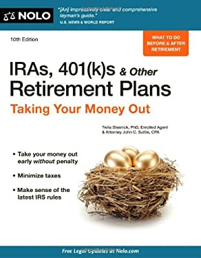 IRAs, 401(k)s & Other Retirement Plans: Taking Your Money Out 9781413313932