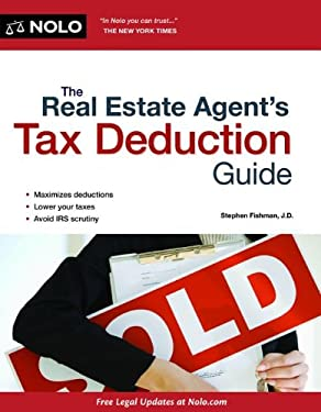 The Real Estate Agent's Tax Deduction Guide 9781413316438