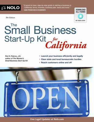 The Small Business Start-Up Kit for California 9781413316827