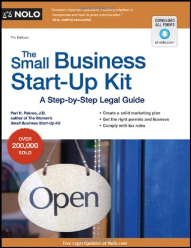 The Small Business Start-Up Kit: A Step-By-Step Legal Guide 9781413316841