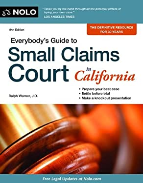 Everybody's Guide to Small Claims Court in California 9781413316865