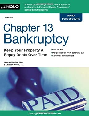 Chapter 13 Bankruptcy: Keep Your Property & Repay Debts Over Time 9781413317121