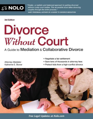 Divorce Without Court: A Guide to Mediation & Collaborative Divorce 9781413317138