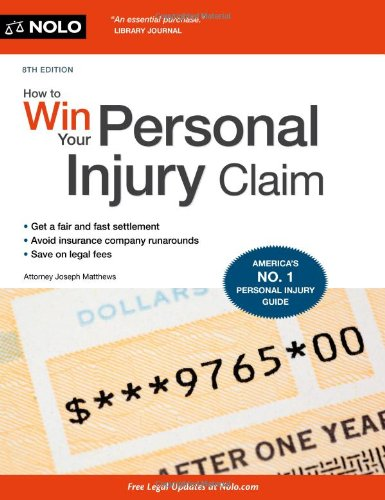 How to Win Your Personal Injury Claim 9781413317169