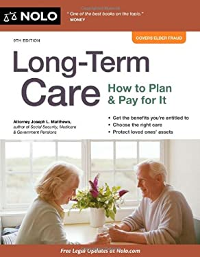 Long-Term Care: How to Plan & Pay for It 9781413317510