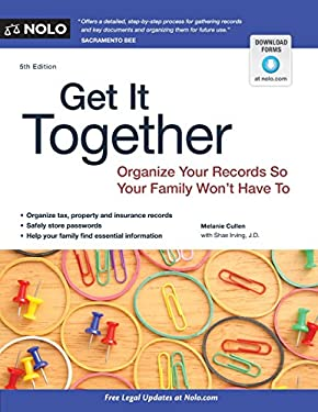 Get It Together: Organize Your Records So Your Family Won't Have to 9781413317534