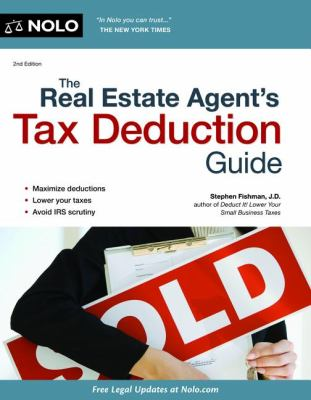 The Real Estate Agent's Tax Deduction Guide 9781413317640