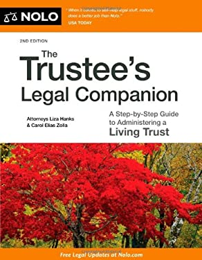 The Trustee's Legal Companion: A Step-By-Step Guide to Administering a Living Trust 9781413317701